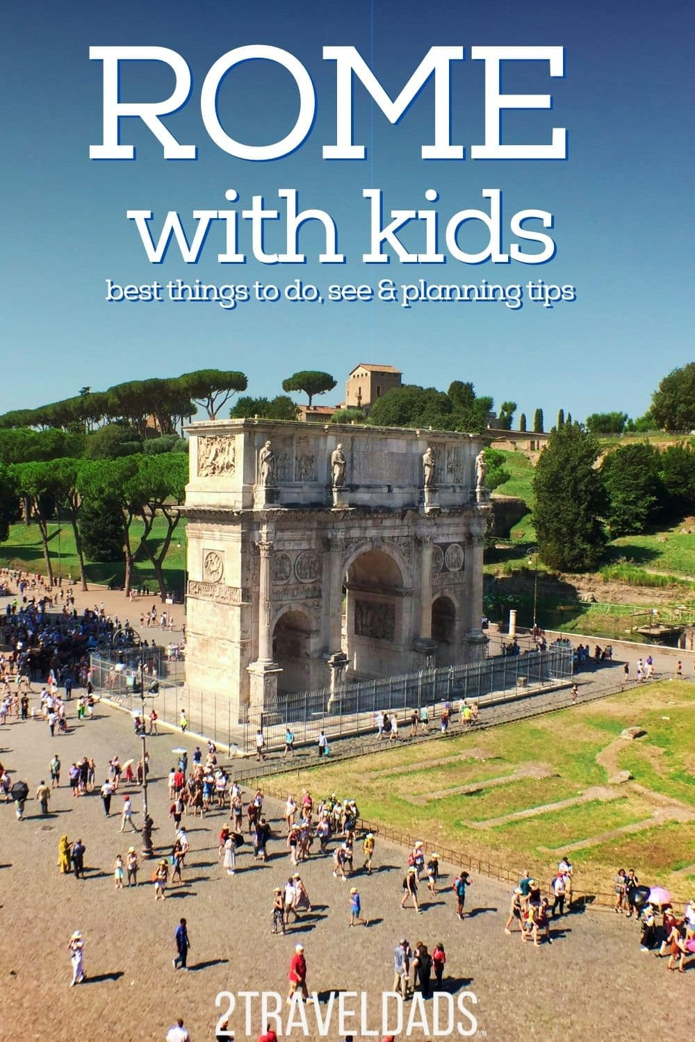 Rome with kids is an exciting trip not to be forgotten. Tips for planning, where to stay and best things to do in Rome with kids.