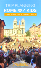 Planning Rome with kids can be an easy task. Ideas for where to stay, best things to do in Rome with kids, and side trips to add onto a family vacation in Italy.