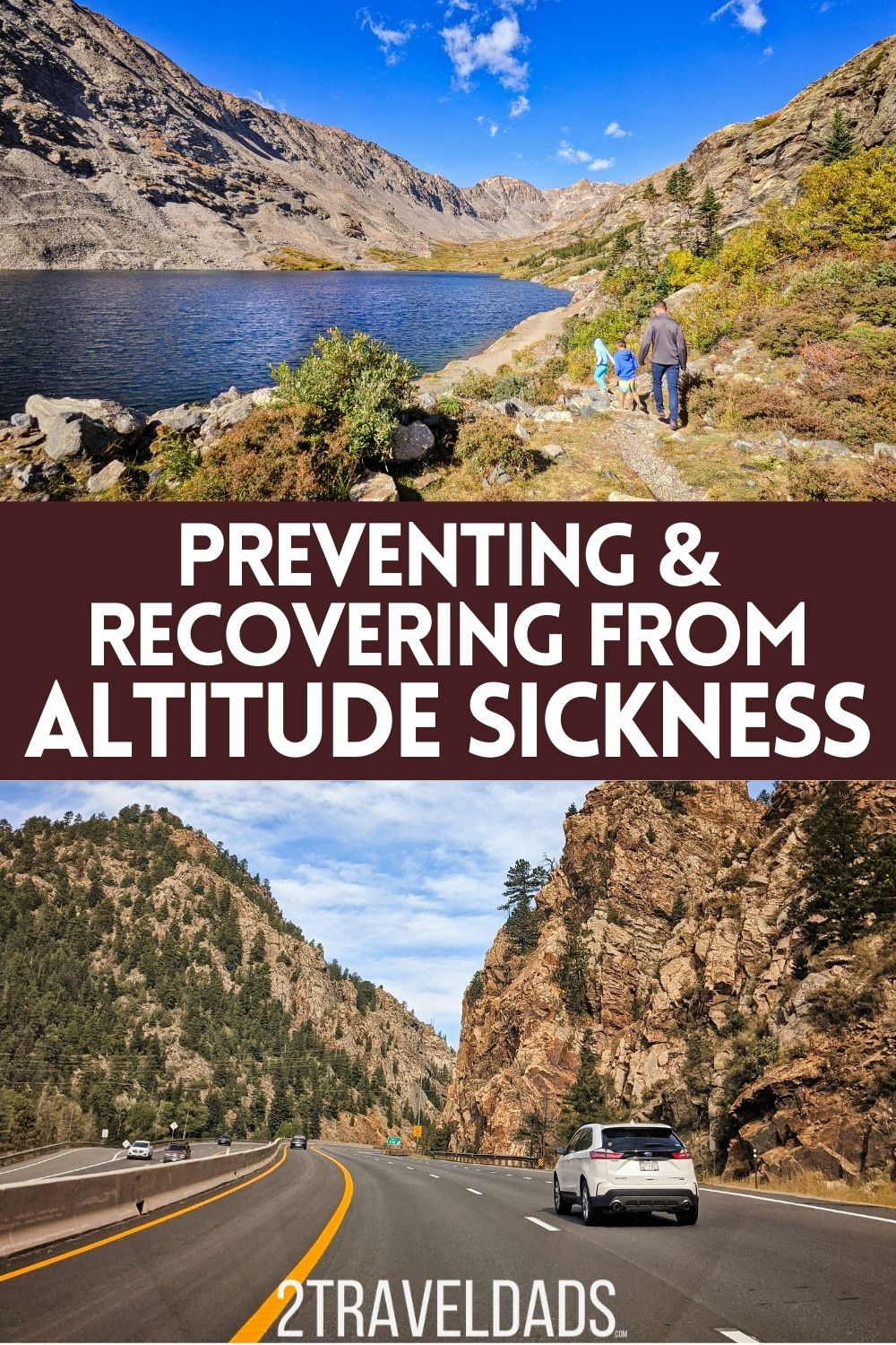 Traveling to higher elevations can cause altitude sickness after a short period. Here is how to prevent and recover from altitude sickness, also called acute mountain illness, and be able to enjoy traveling to gorgeous mountain destinations.