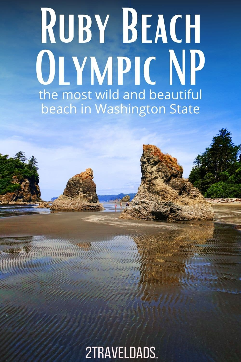 Best things to do at Ruby Beach at Olympic National Park. The most wild and beautiful beach in Washington State, a day trip from Seattle to pristine nature with rainforests and hiking nearby.