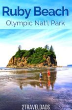 Everything you need to know about Ruby Beach in Olympic National Park, from how to get there to wildlife to watch for. #NationalPark #washington #PNW