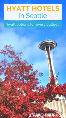 Seattle Hyatt Hotel locations reviewed for family travel, couples getaways and business travel. Recommendations for locations and hotel amenities at Hyatt Hotels in the Seattle area. 2traveldads.com #hotel #travel #seattle