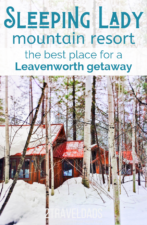 The Sleeping Lady is not just one of the best hotels in Leavenworth, it's a resort perfect for adventure or relaxing at the edge of the mountains and wine country.