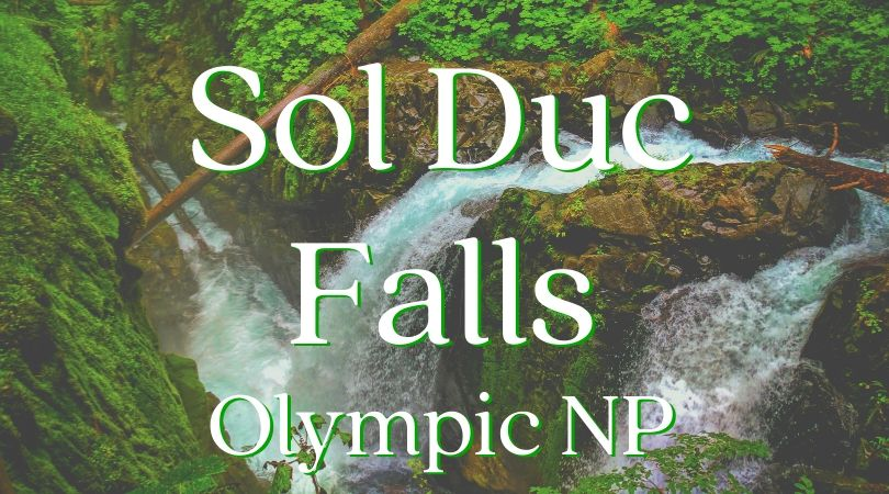 Hiking at Sol Duc Falls in Olympic National Park is a must-see on the Olympic Peninsula of Washington. Rainforest and mossy canyons make this lush destination perfectly PNW. #OlympicNationalPark #hiking #waterfall