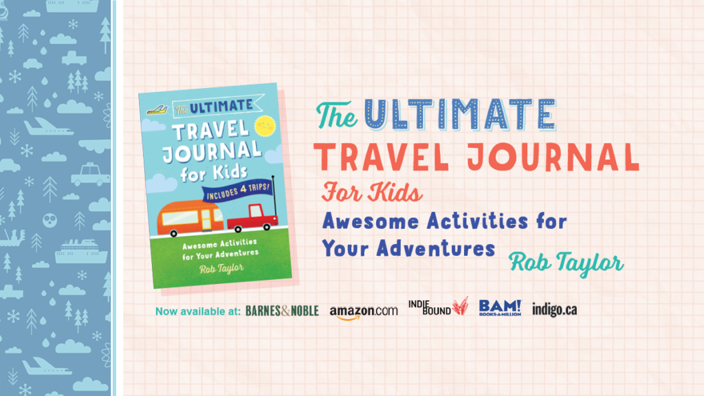 Ultimate Travel Journal for Kids available now