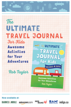 Ultimate Travel Journal for Kids by Rob Taylor