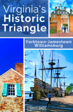 The Historic Triangle of Virginia includes Jamestown, Williamsburg and Yorktown. This guide leads you through all three, including planning hotels and best ticket prices for historic attractions.