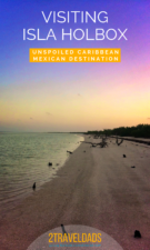 How to visit Isla Holbox, best activities on the island, where to stay, seeing flamingos and white sand. Caribbean perfection.