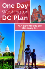 Ideal itinerary for a Washington DC day trip, including things to do, what to see, and how to get to DC. Museums and historic sites to visit with kids.
