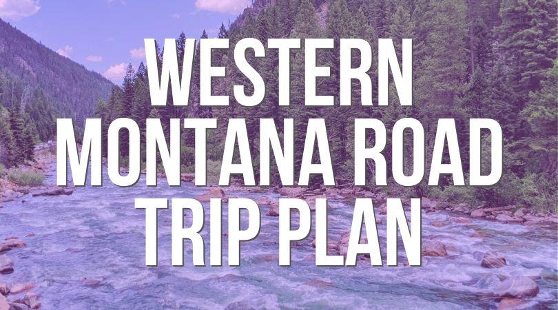 Western-Montana-Road-Trip-landing.jpg