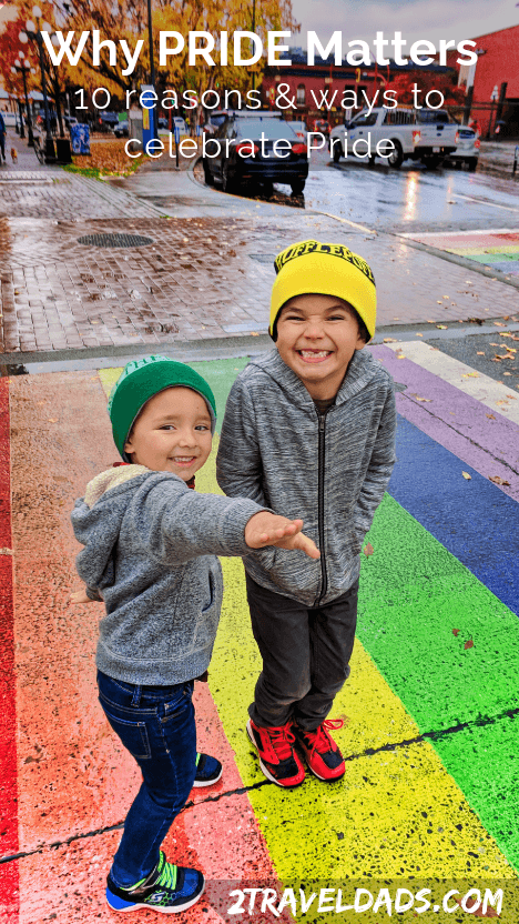 There are many reasons why Pride matters, including giving hope to younger generations that need the support to be themselves. 10 Reasons why Pride matters and how to celebrate.