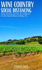 Social distancing in wine country is easy in Santa Barbara County. Wine tasting, picnicking guide, and outdoor activities in the Santa Maria Valley are perfect for a California weekend where social distancing is easy. #winecountry #california